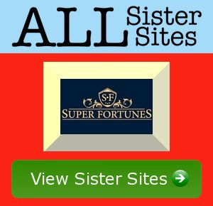 Super Fortunes sister sites