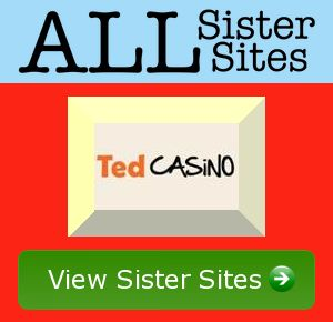 Ted Casino sister sites